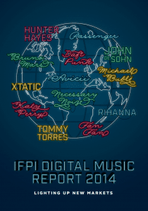 The International Federation of the Phonographic Industry Annual Digital Music Report