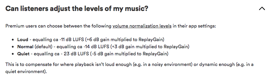 Spotify normalizes your music to -14 dB LUFS