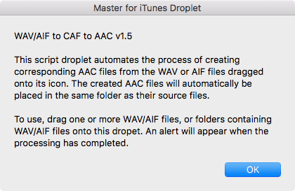 "Apple's ""Master for iTunes"" droplet allows you to encode your AAC files in the same manner Apple does."