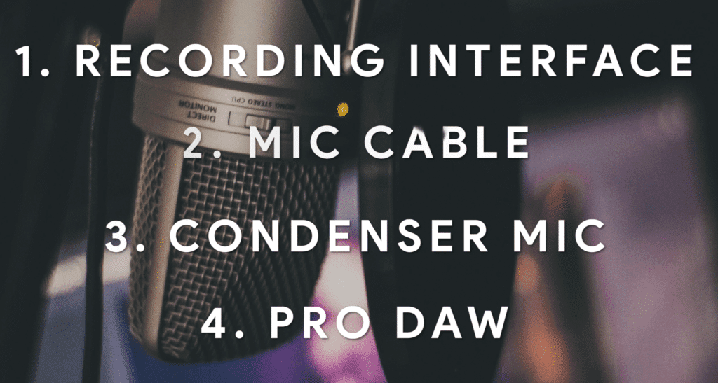 These are 4 pieces of equipment you'll need when recording from home.