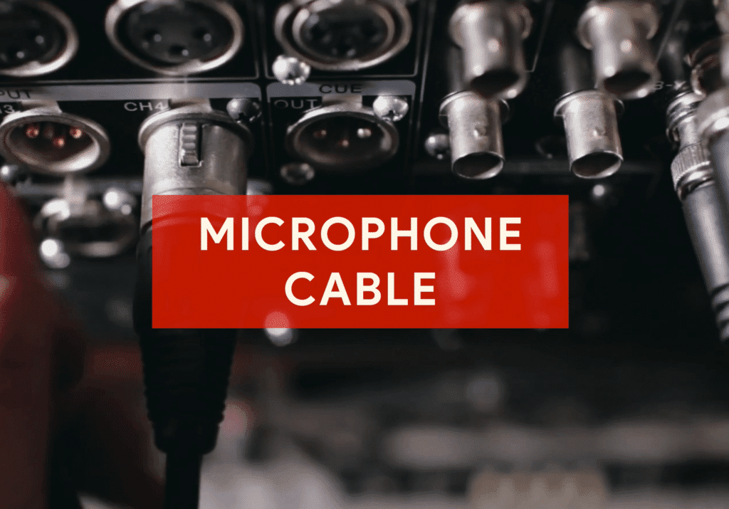 A microphone cable is much more important than typical thought.