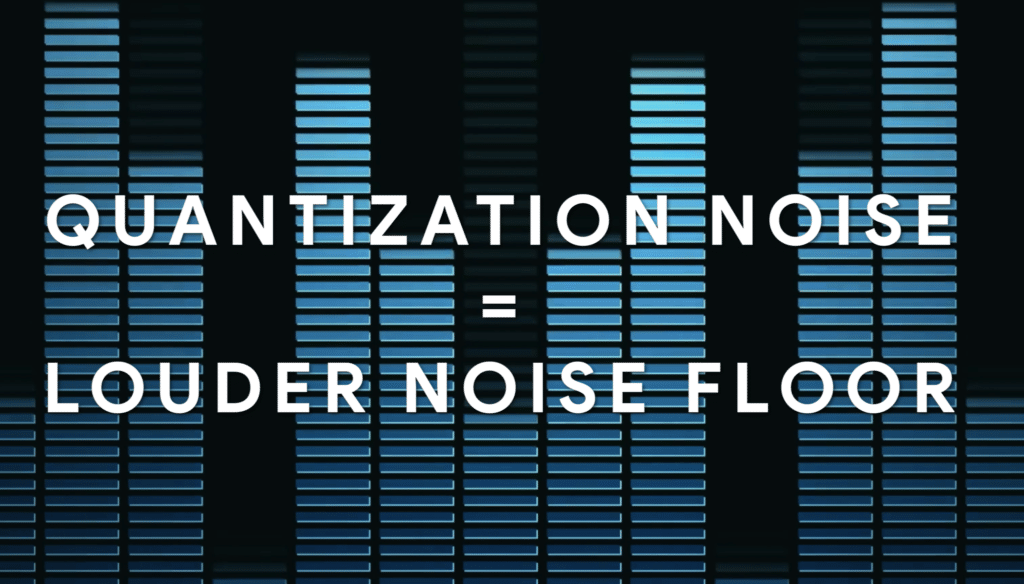 A higher bit depth means less quantization distortion, and in turn less noise.