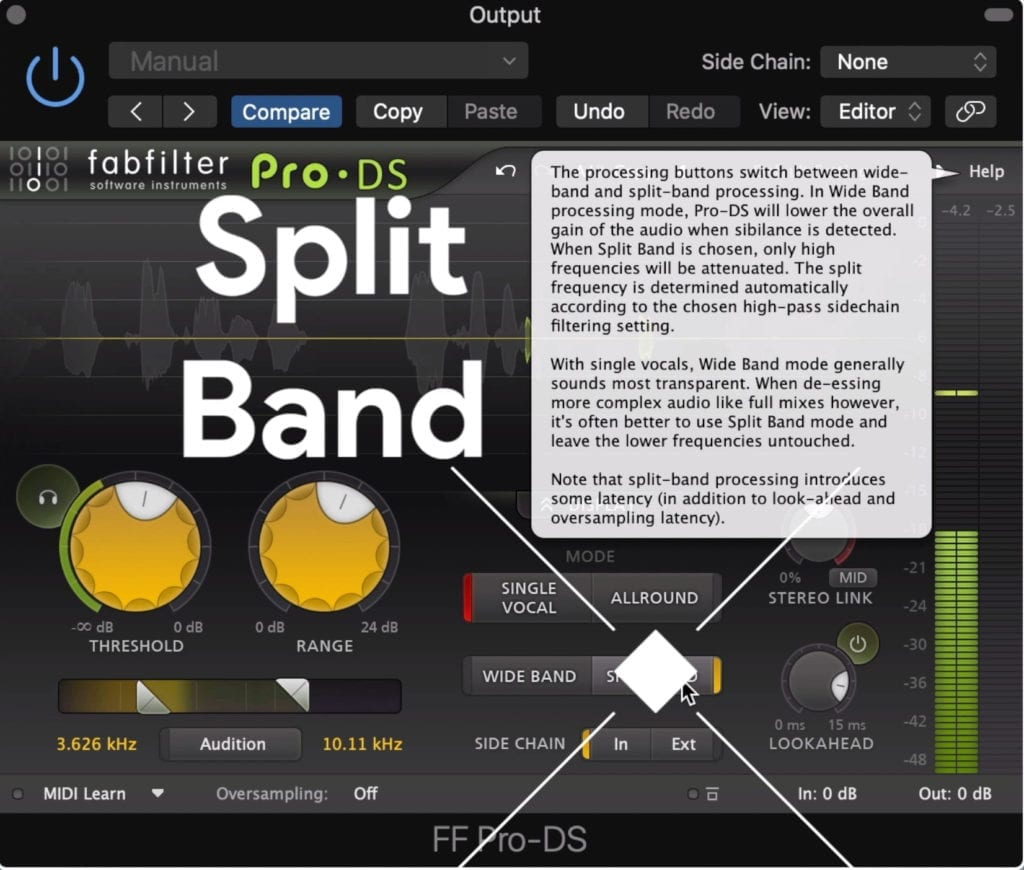 Using a split band setting means that only the high frequencies are attenuated.