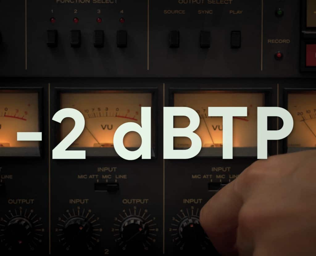 It's best to master your signal peaking at -2dBTP.